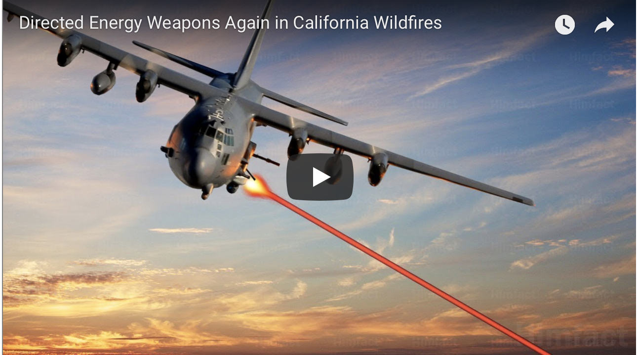 Directed Energy Weapons Again in California Wildfires