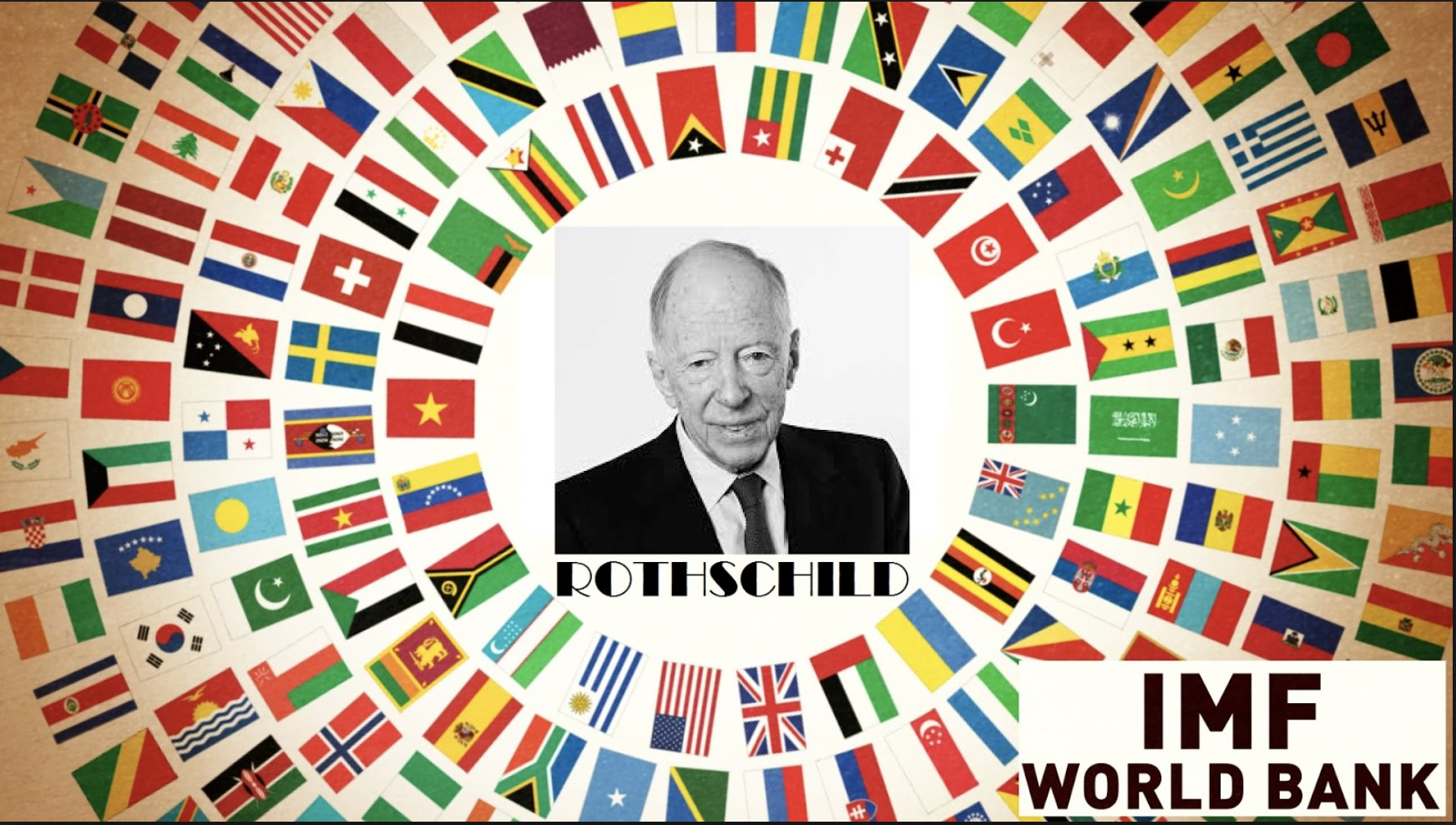 How the Rothschild Control the World & the IMF & World Bank!