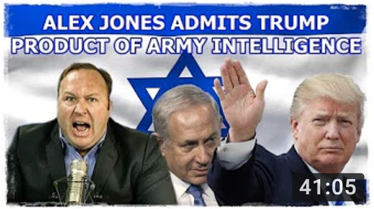 ALEX JONES ADMITS TRUMP A PRODUCT OF ARMY INTELLIGENCE