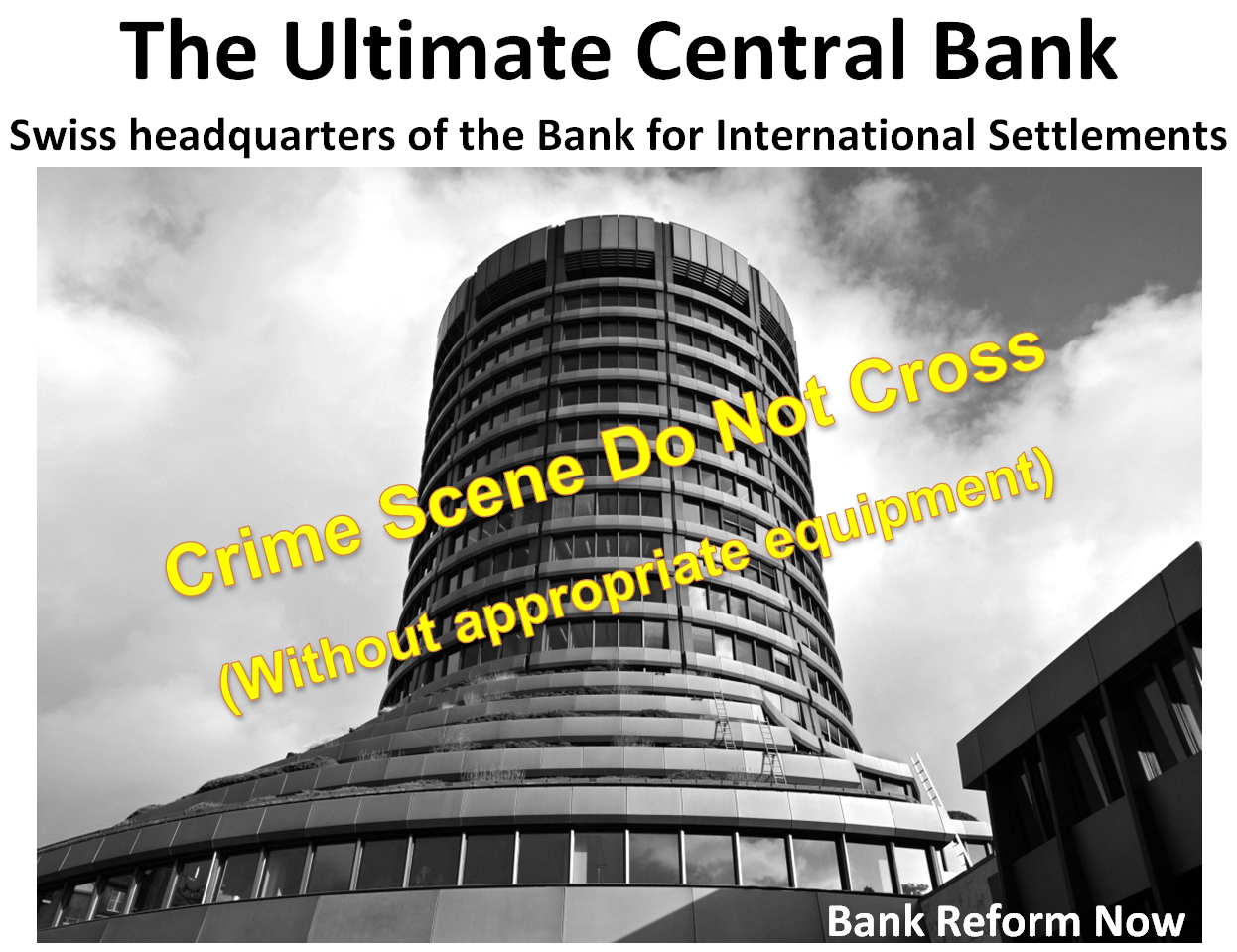 One Bank to Rule Them All: The Bank for International Settlements
