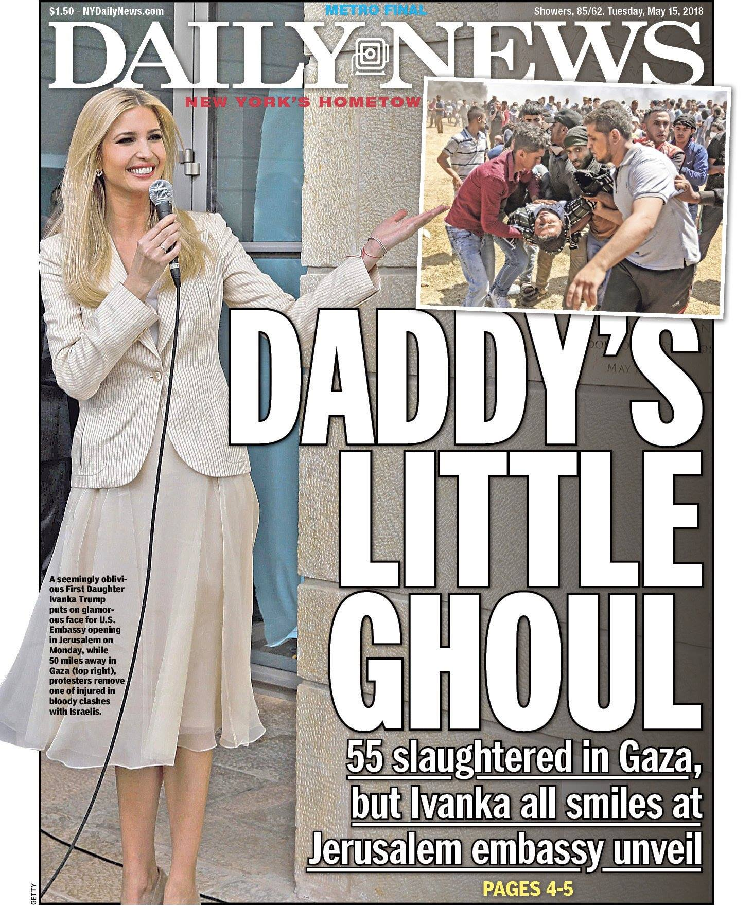 Daddy's Little GHOUL. 55 Palestinians SLAUGHTERED and Ivanka all smiles at new US Embassy In Jerusalem!