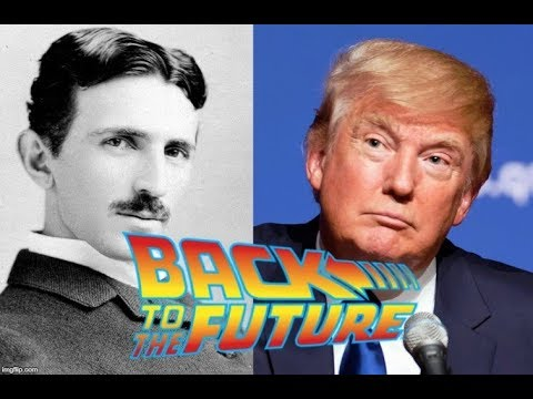 The Donald Trump-Nikola Tesla Connection – Trump's uncle, John Trump, assumed Tesla's secrets including…TIME TRAVEL!