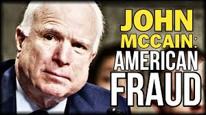 John McCain Was No Hero but a Scumbag Royale to POW's & Ex-Wives