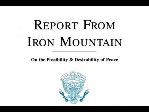 Report from Iron Mountain – Blueprint for Tyranny – How the elites use the UN to control the world