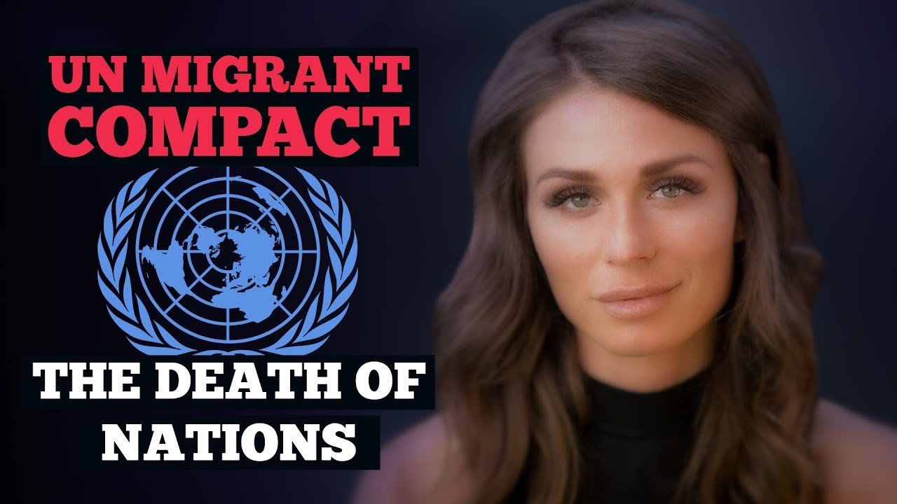 UN MIGRANT COMPACT: THE DEATH OF NATIONS
