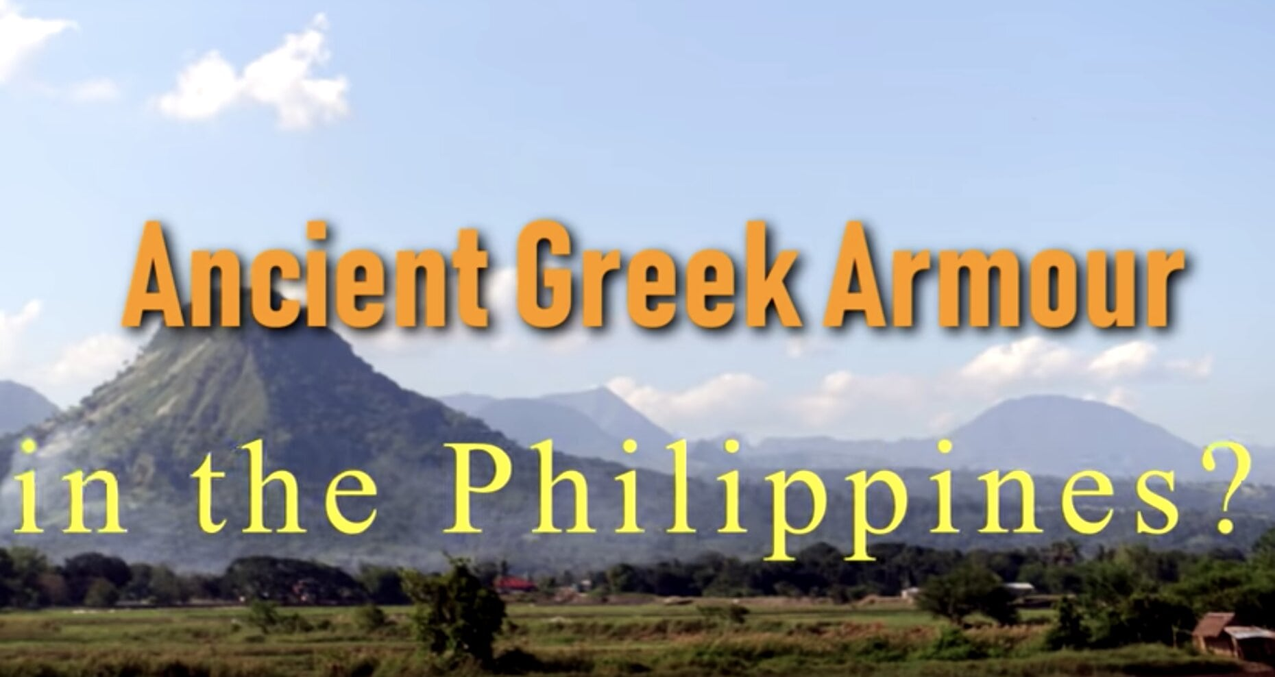 Ancient Greek Armour in the Philippines?