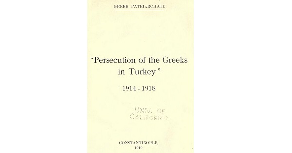 PERSECUTION OF THE GREEKS IN TURKEY 1914-1918.
