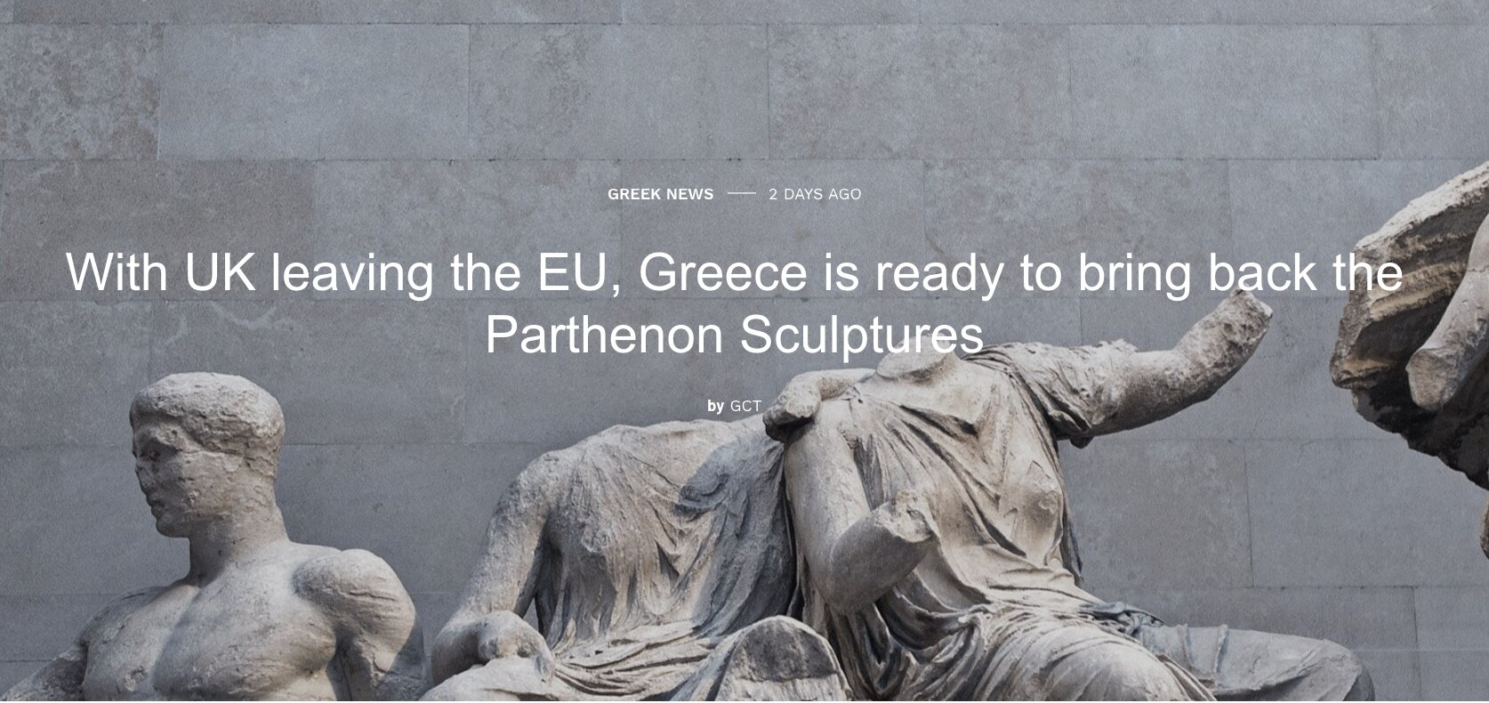 With UK leaving the EU, Greece is ready to bring back the Parthenon Sculptures