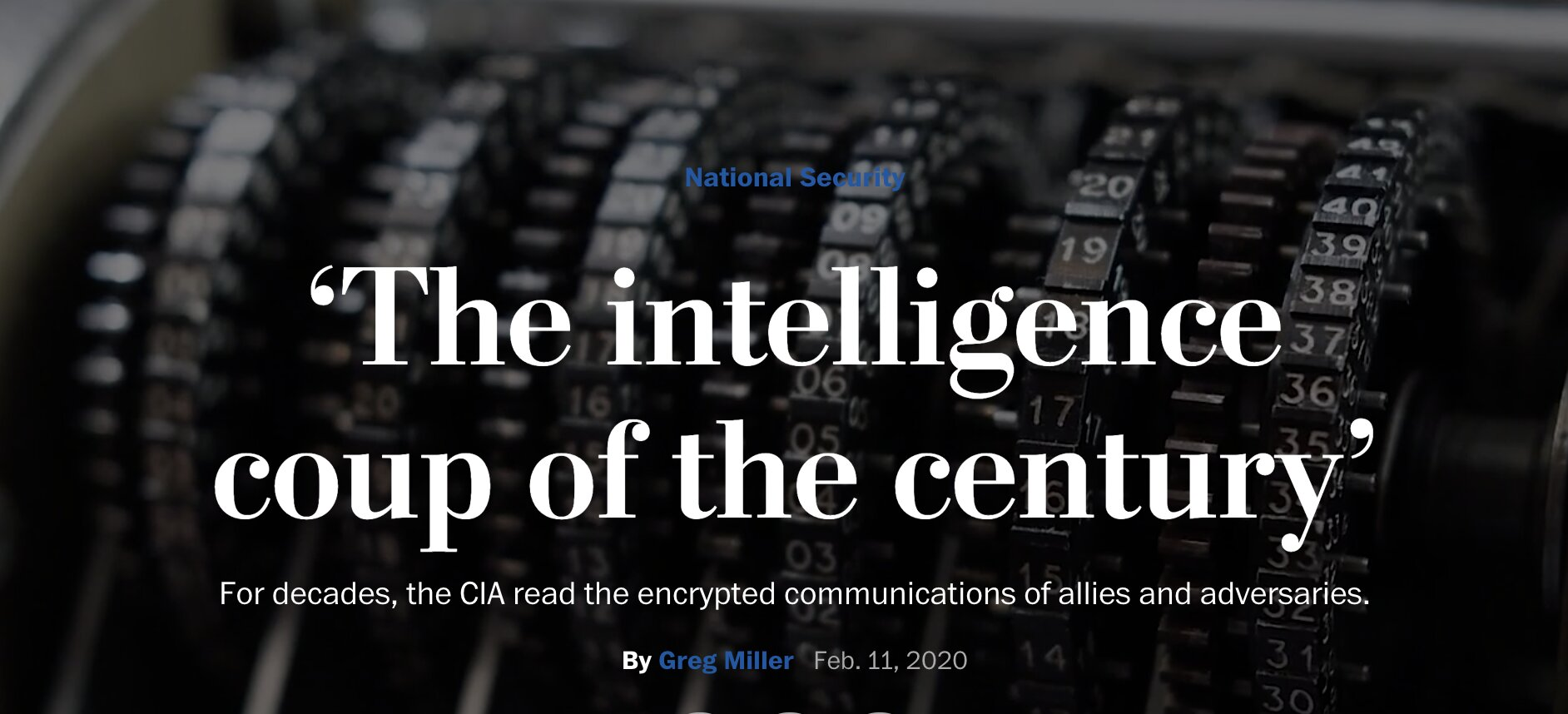 The intelligence coup of the century' – For decades, the CIA read the encrypted communications of allies and adversaries.