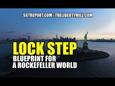 The Rockefeller Lock Step Script! The Plan Is Underway, COVID-19 Is the Cover! – Capt. Dave Bertrand, Ret. +Videos