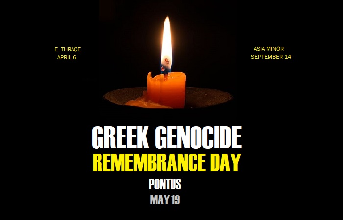 MAY 19: Greek Genocide Remembrance Day from the region of Pontus.
