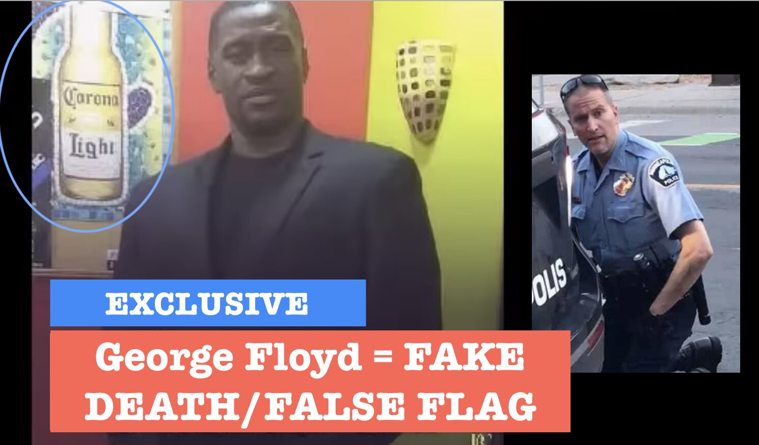 George Floyd: Another…FAKE, New-World-Order STUNT, FALSE FLAG to deceive Americans for their further ENSLAVEMENT