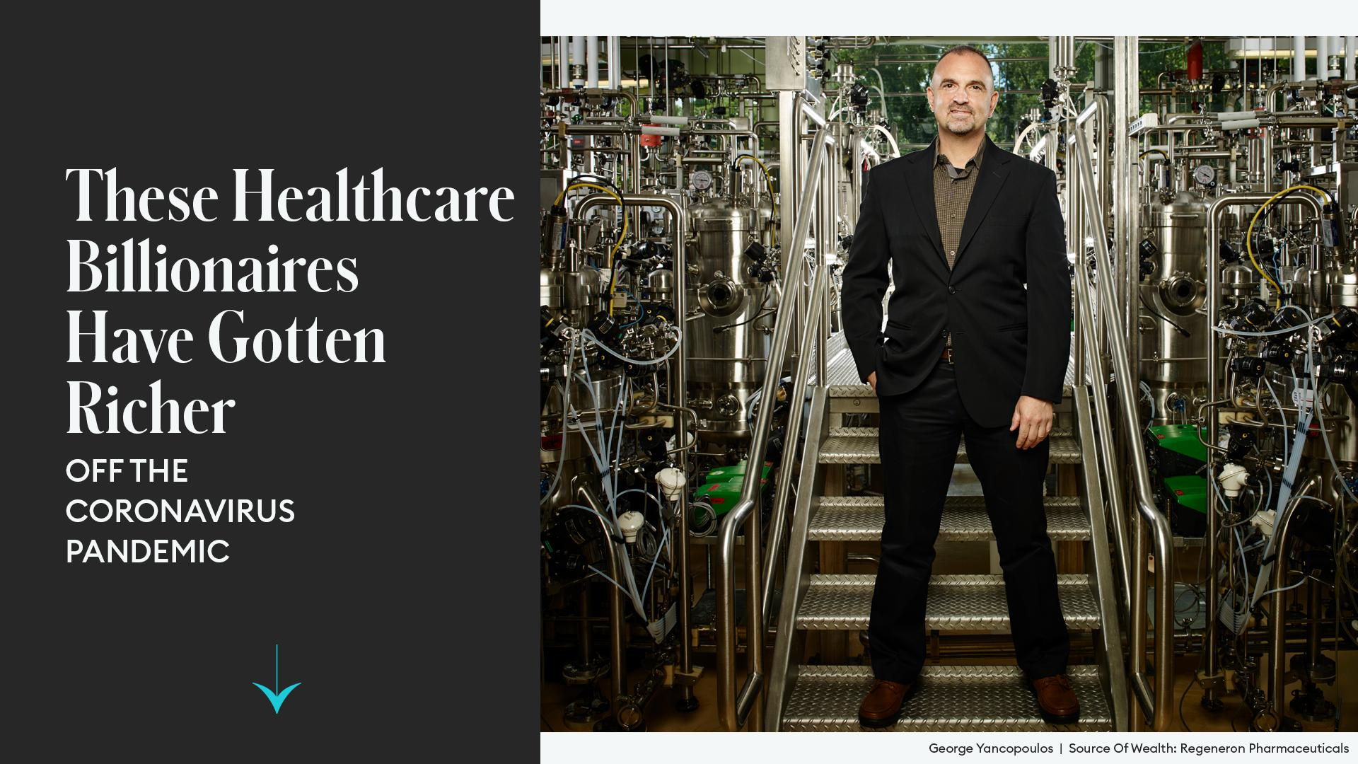 THESE HEALTHCARE BILLIONAIRES HAVE GOTTEN RICHER OFF THE CORONAVIRUS PANDEMIC. ONE OF THEM IS GREEK!