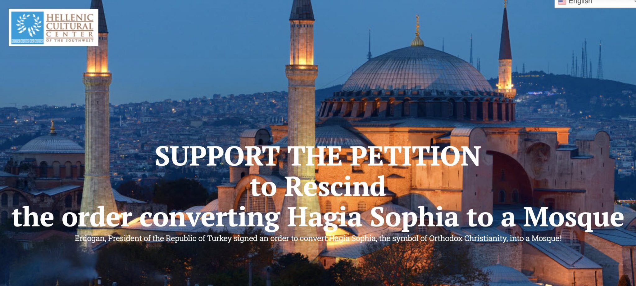 SUPPORT THE PETITION to Rescind the order converting Hagia Sophia to a Mosque!