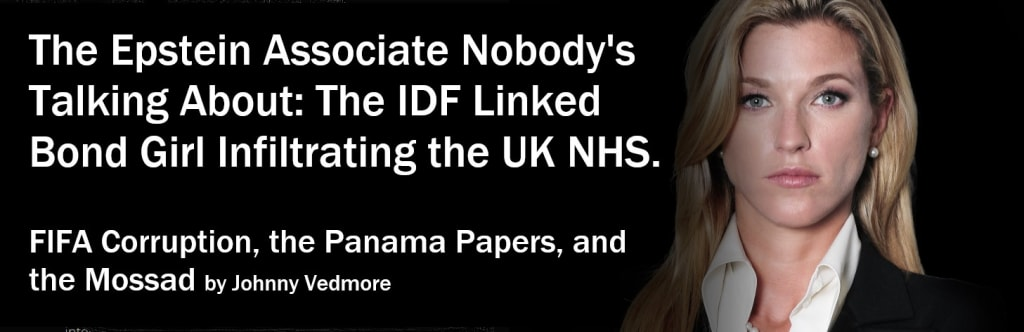 The Epstein Associate Nobody's Talking About: The IDF-Linked Bond Girl Infiltrating the UK NHS