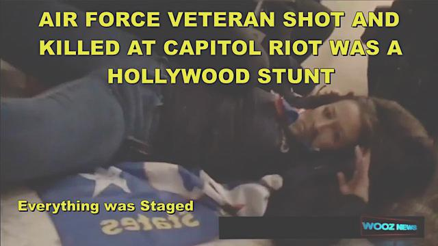 Veteran Shot & Killed At Capitol Building Riot! She's Alive! Hollywood Stunt Was All Planned! – Must Video