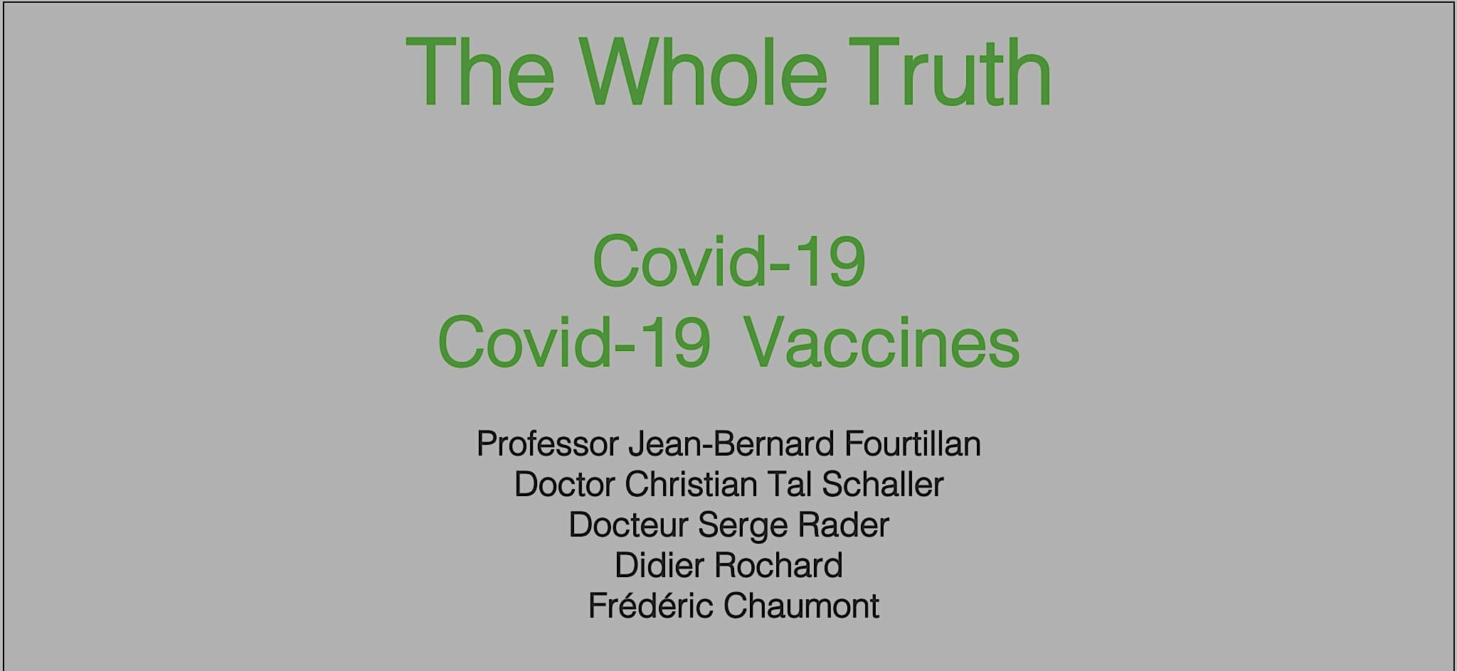 COVID-19 VACCINES – THE WHOLE TRUTH