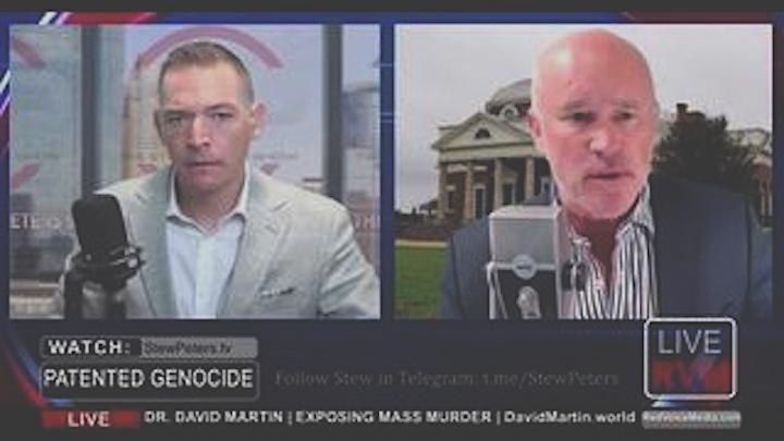 Stew Peters: Interview With Dr. David Martin Where He Makes Explosive Claims Of 'Patented Genocide'! – Free Speech Warrior Must Video