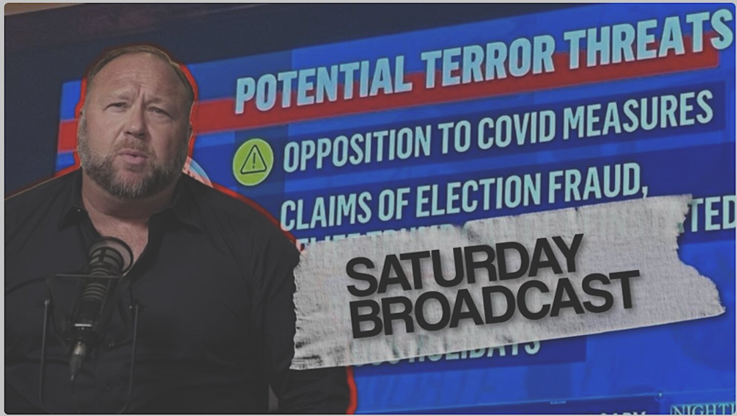 Emergency Broadcast! Opposition To COVID Measures Defined As Terrorism By Biden DHS